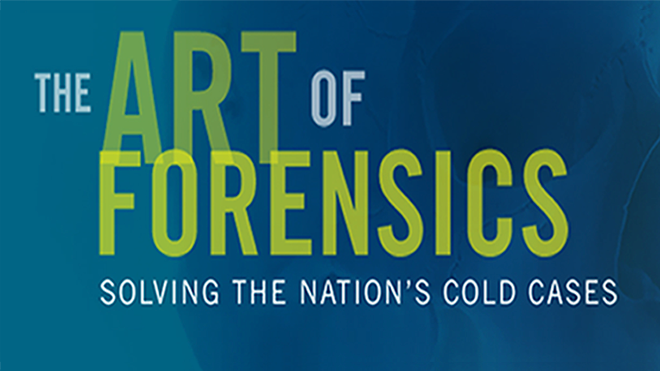 Art of Forensics Cold Cases