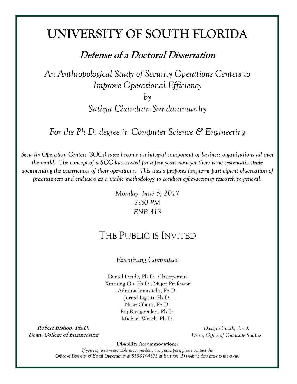 How To End An An Email With Phd Defense: Sathya Chandran Sundaramurthy  2:30 Pm, Enb 313