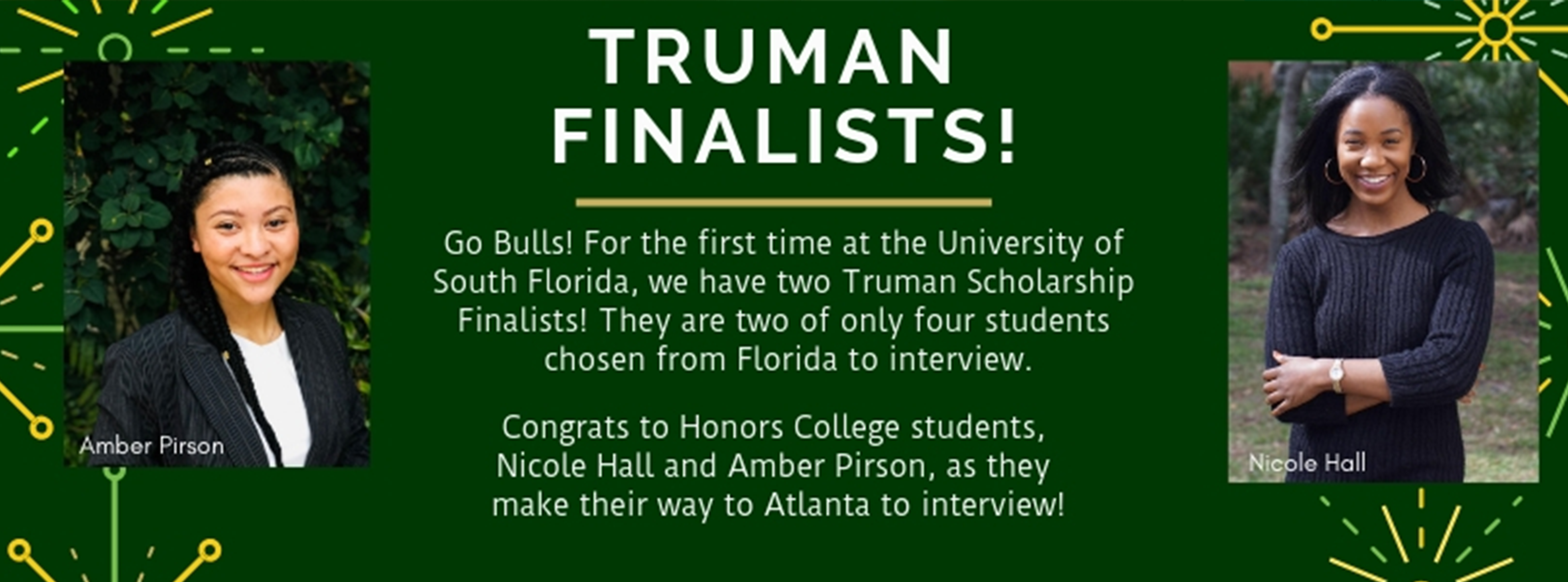 Honors students, Amber and Nicole, are named Truman finalists!