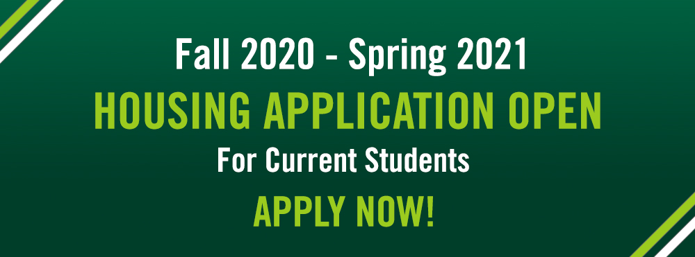 Current Students Apply for Fall 2020 - Spring 2021 Housing