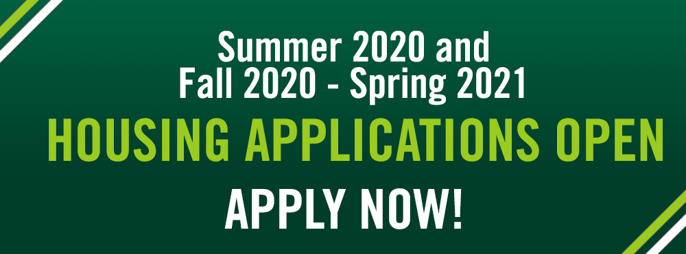 Apply for Summer 2020 or Fall 2020 - Spring 2021 Housing