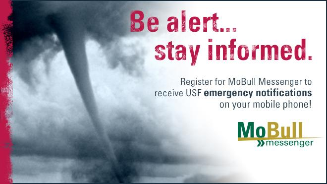 Picture of a tornado with the words Be Alert... stay informed. Register for MoBull Messenger to receive USF emergency notifications on your mobile phone!