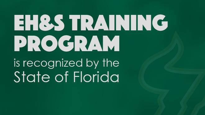 EH&S Training Program is recognized by the State of Florida.