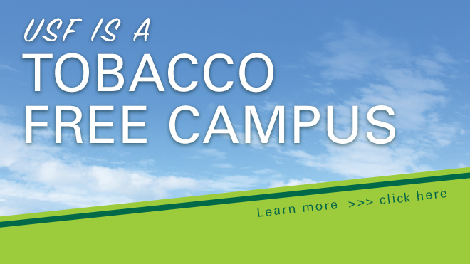 USF is a Tobacco Free Campus