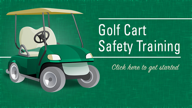 Golf Cart Safety Training click here to get started. Green flyer with a green golf cart