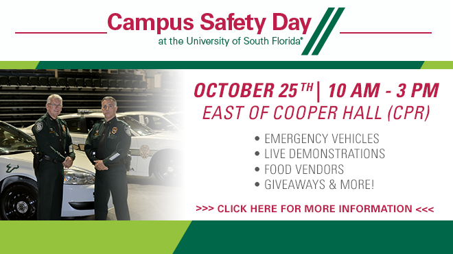 Campus Safety Day at the University of South Florida advertisement. The event is October 25th from 10 AM to 3:00 PM East of Cooper Hall on the Tampa Campus.