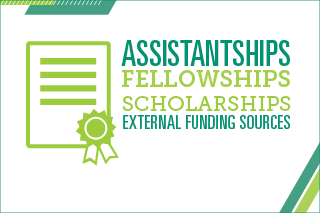 Assistantships, fellowships, scholarships, external funding sources