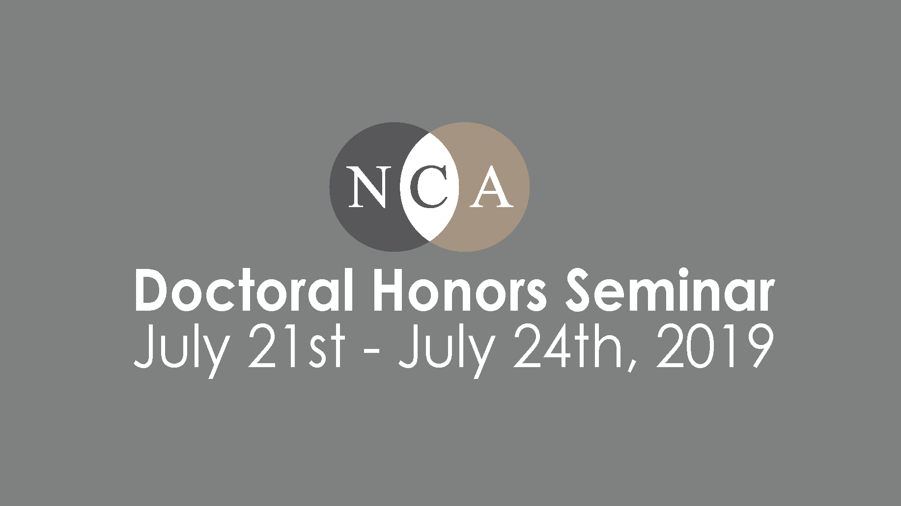 Doctoral Honors Seminar: July 21-July 24, 2019