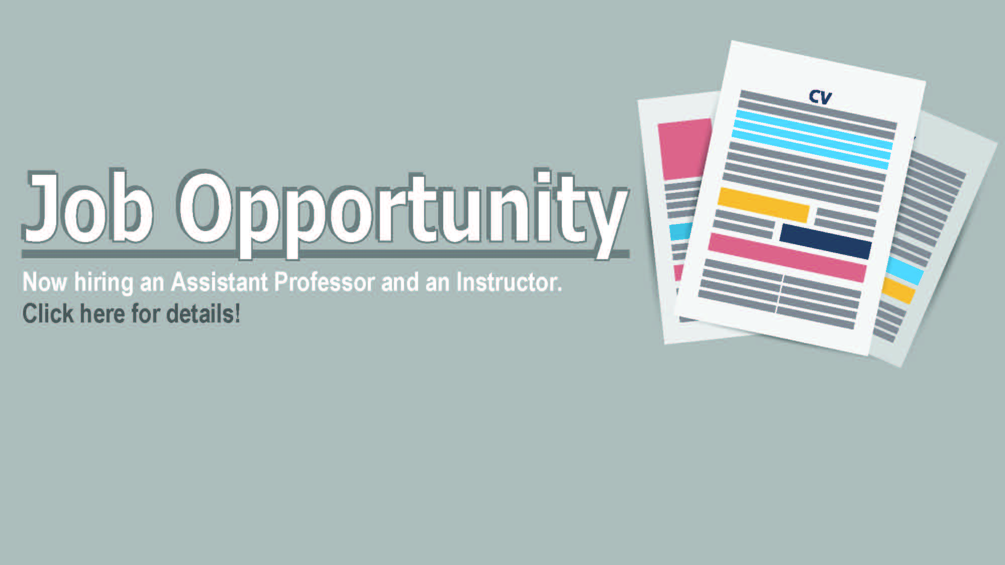 Hiring for Faculty Positions Now.