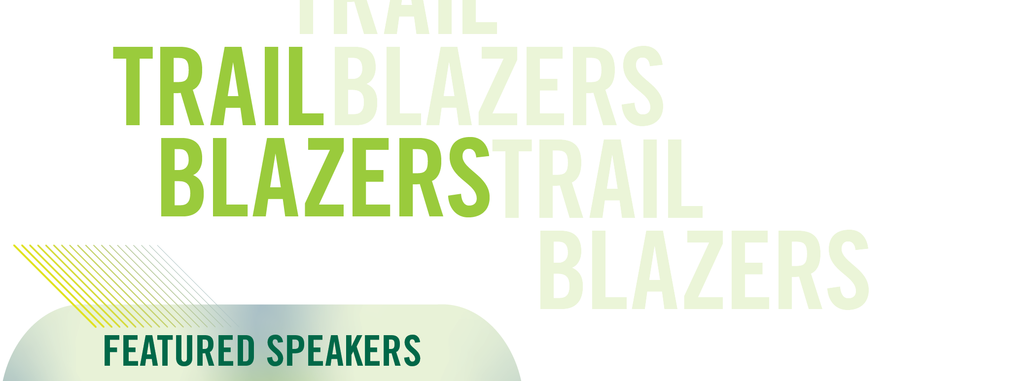 Trail Blazers - Featured Speakers