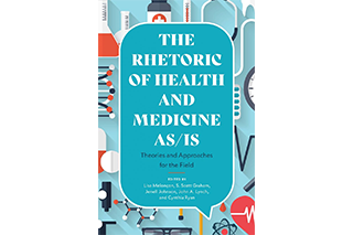 Book cover for The Rhetoric of Health and Medicine As/Is by Lisa Meloncon