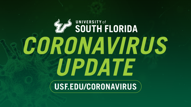 "Image contains text ""Coronavirus Update"" with website URL. For more information, visit: http://usf.edu/coronavirus"