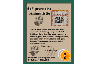 "Image of past 6x6 flyer, themed ""Animalistic"" with a paw print and a green and tan color scheme"