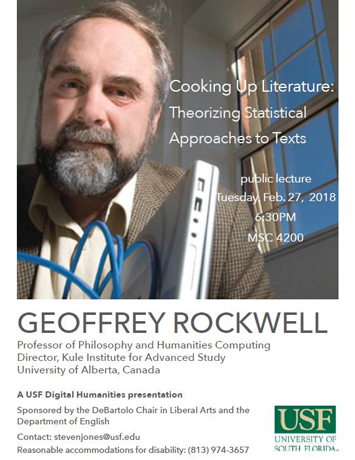 "Flyer shows image of speaker Geoffrey Rockwell holding a computer and standing in front a window showing a cloudless blue sky outside. The flyer contains event information for his February 27 2018 talk on ""Cooking Up Literature: Theorizing Statistical Approaches to Texts"""