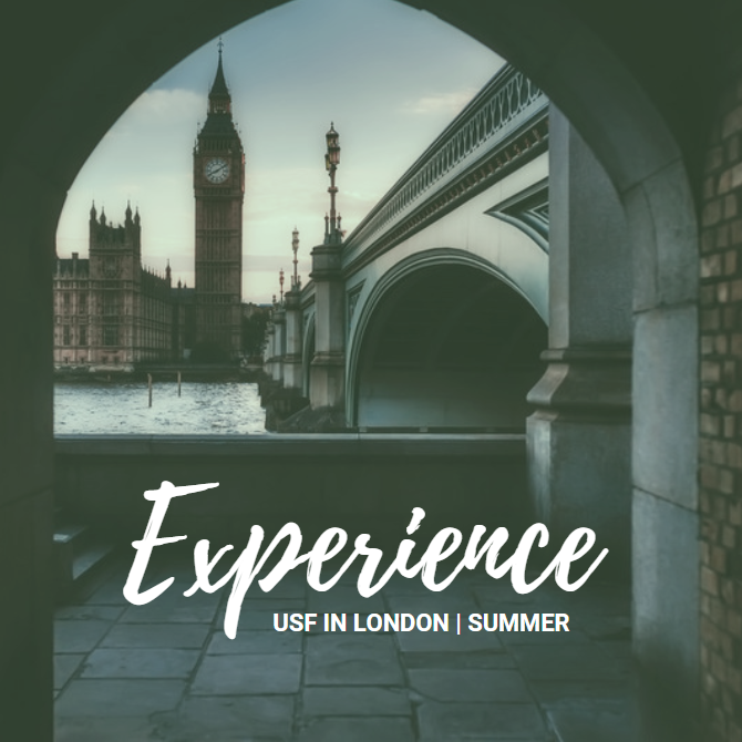 "Flyer shows a cityscape of London through an archway with the text ""Experience -- USF in London, Summer"""