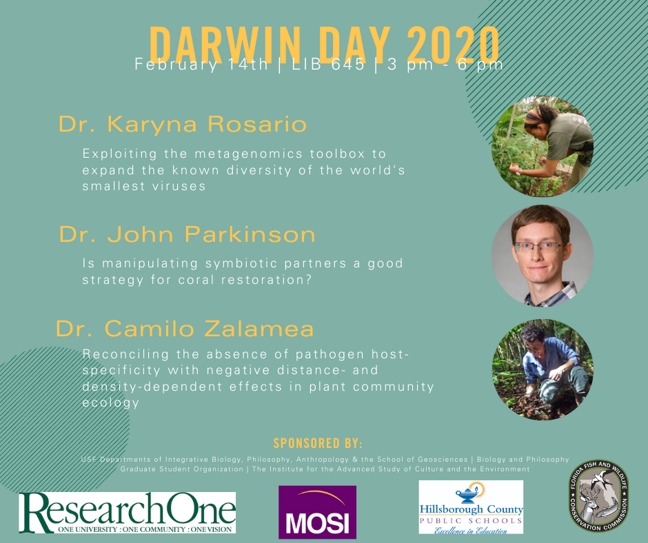 Darwin Day 2020 Speakers Karyna Rosario, John Parkinson, and Camilo Zalamea February 14 from 3 pm to 6 pm in LIB 645
