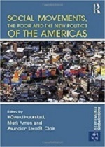 Social Movements, The Poor and the New Poltics of the Americas Book