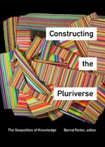 Constructing the Pluriverse Book