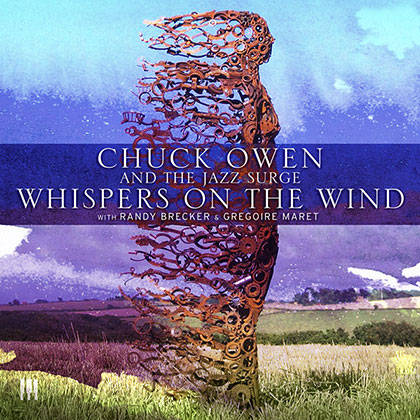 Whispers on the Wind album cover by Chuck Owen and the Jazz Surge