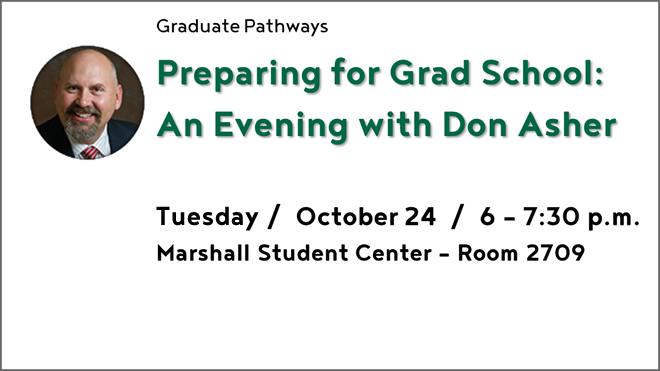 Graduate Pathways program during the month of October. Program icons on getting into graduate school, paying for it, and picking one.