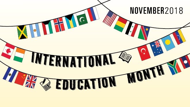 Graphic for the November 2018 International Education Month series.