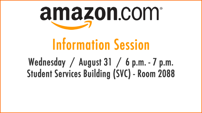 Image of the Amazon logo.  Information Session Wednesday August 31 from 6 to 7 pm in SVC 2088.