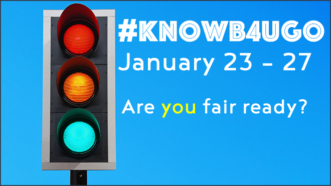 Image of a stop light and asks the question are you fair ready.  Attend #knowb4ugo events January 23 through the 27