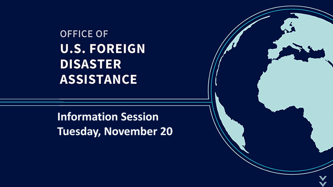 Graphic promoting the U.S. Foreign Disaster Assistance Information Session on November 20.