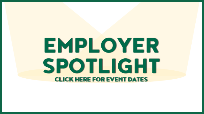 Graphic promoting the Spring 2019 Employer Spotlight Events.