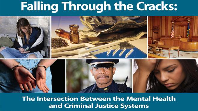 Falling through the cracks: the intersection between the mental health and criminal justice systems