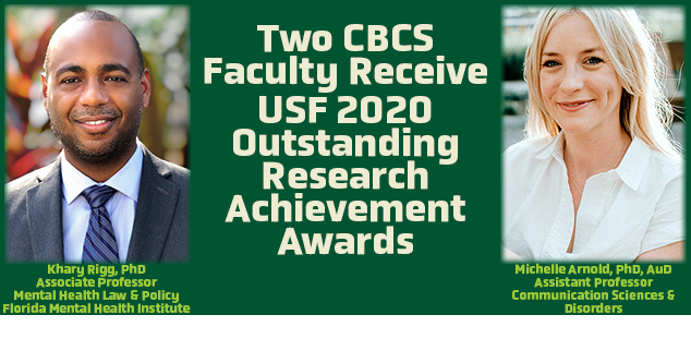 Two CBCS faculty receive 2020 USF Outstanding Research Achievement Awards