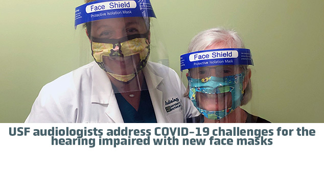 USF audiologists address COVID-19 challenges for the hearing impaired with new face masks