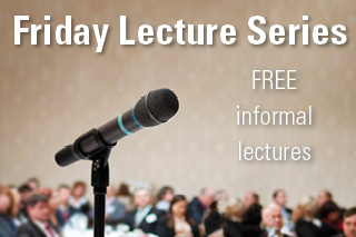 Friday Lecture series