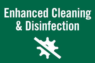 Enhanced Cleaning and Disinfection