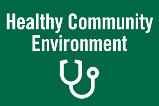 Healthy community environment