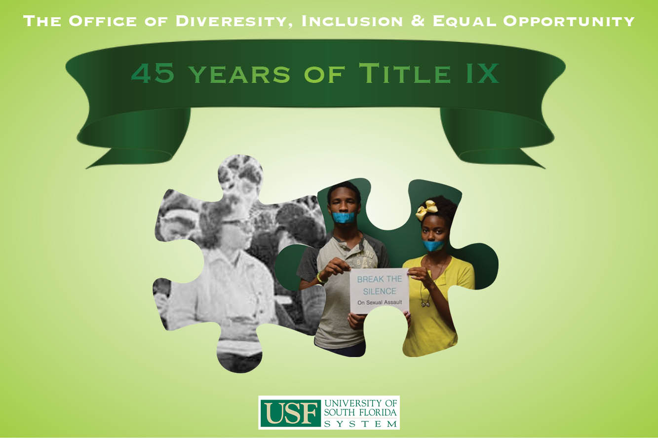 The Office of Diversity, Inclusion & Equal Opportunity, 45 Years of Title IX, University of South Florida System