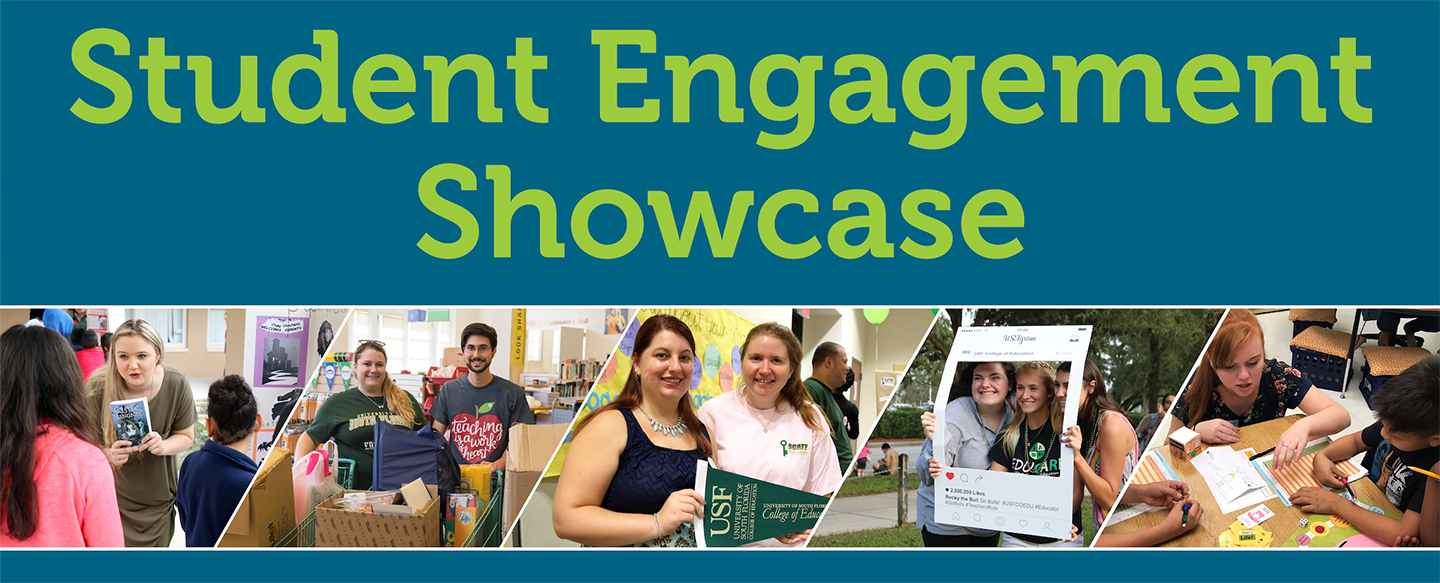 Student Engagement Showcase | USF College of Education