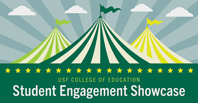 USF College of Education Student Engagement Showcase