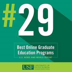U.S. News and World Report Ranks the USF College of Education's Online Graduate Programs as no. 29 in the Nation