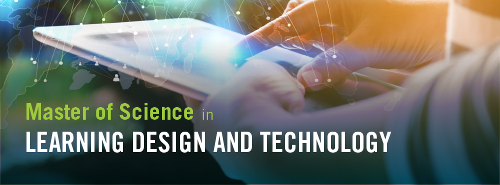 ms in learning design and technology