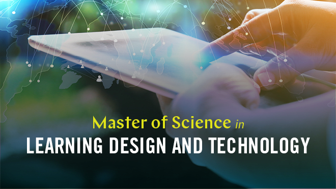 Master of Science in Learning Design and Technology