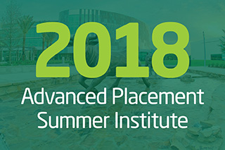 2018 Advanced Placement Summer Institute