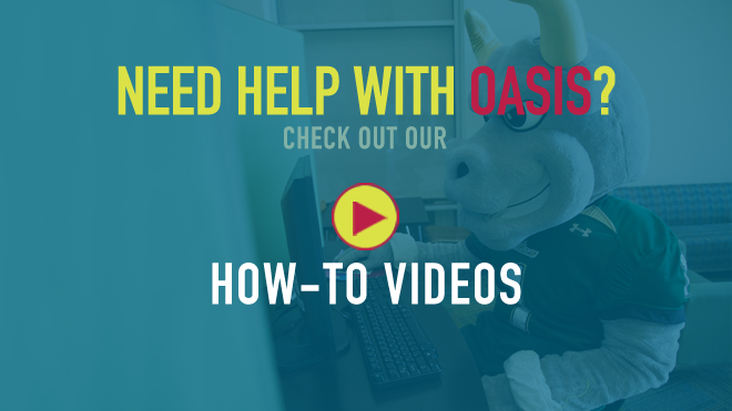 Need help with OASIS? Check out our how-to videos