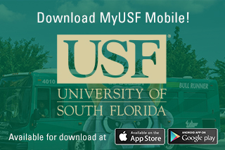 Download MyUSF Mobile. Available on iTunes and Google Play.