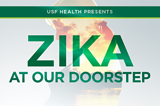 USF Health Presents: Zika at our Doorstep