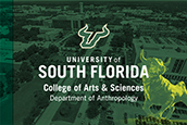 A graphic showing the Department of Anthropology logo over an aerial image of the USF Tampa campus