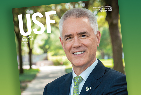 The Summer 2019 issue of USF Magazine featuring President Steve Currall