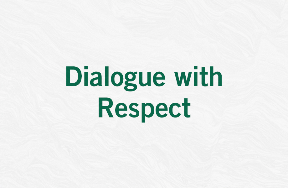 Dialogue with Respect