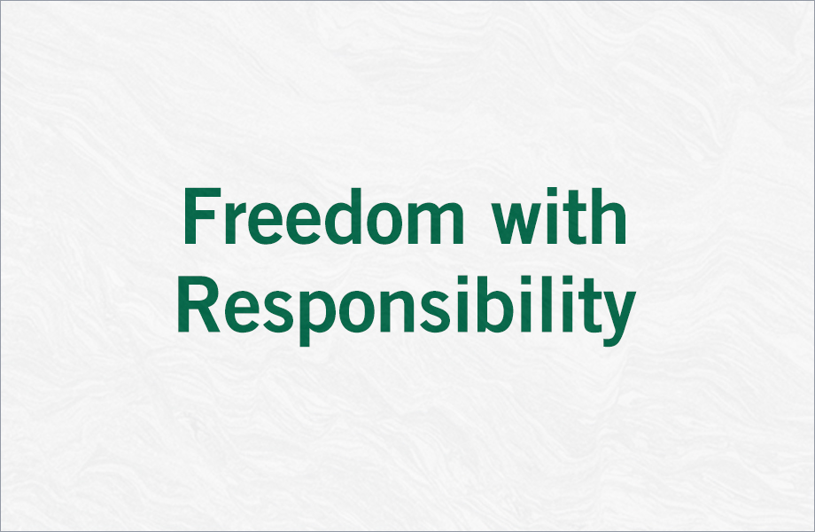 Freedom with Responsbility
