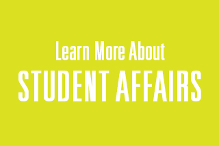 Learn More About Student Affairs graphic
